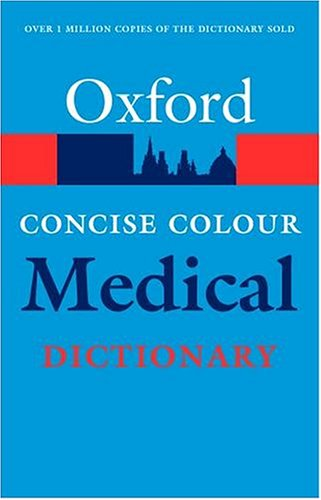 Concise Colour Medical Dictionary By Elizabeth Martin