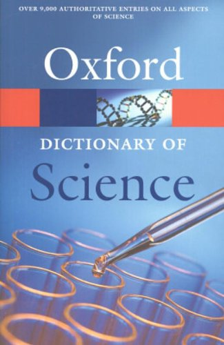 A Dictionary of Science By Edited by Alan Isaacs