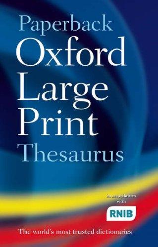 Paperback Oxford Large Print Thesaurus By Oxford University Press