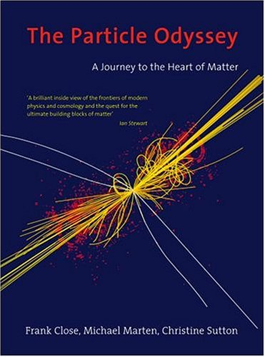 The Particle Odyssey By F.E. Close