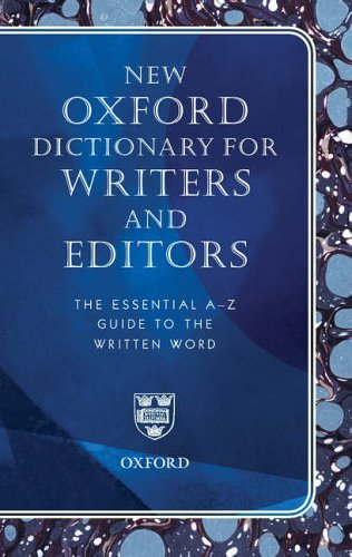 New Oxford Dictionary for Writers and Editors By Oxford University Press