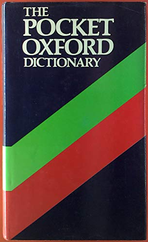 The Pocket Oxford Dictionary of Current English By Edited by H. W. Fowler