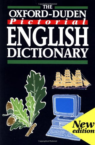 The Oxford-Duden Pictorial English Dictionary By Oxford University Press