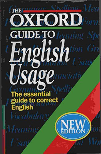 The Oxford Guide to English Usage by E.S.C. Weiner