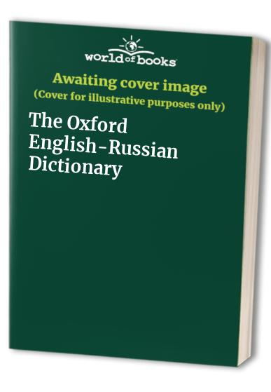 The Oxford English-Russian Dictionary By P. S. Falla