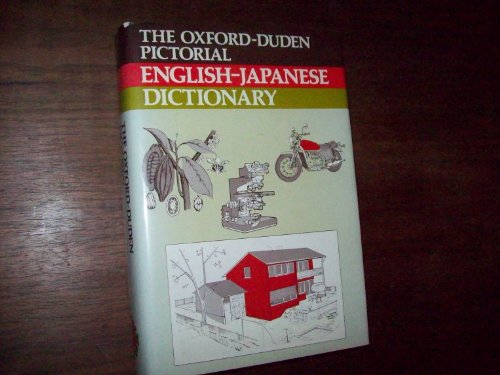 The Oxford-Duden Pictorial Japanese and English Dictionary By John Okell