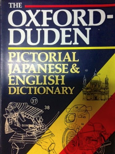 The Oxford-Duden Pictorial English-Japanese Dictionary By Oxford University Press