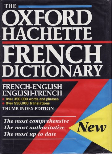 The Oxford-Hachette French Dictionary By Marie-Helene Correard