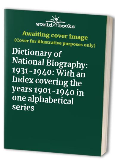 Dictionary of National Biography By Volume editor Leopold George Wickham Legg