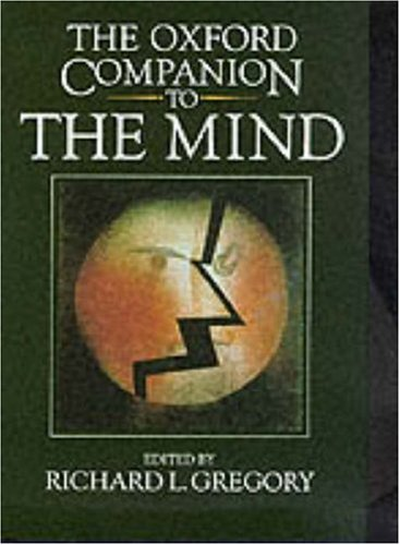 The Oxford Companion to the Mind by R.L. Gregory
