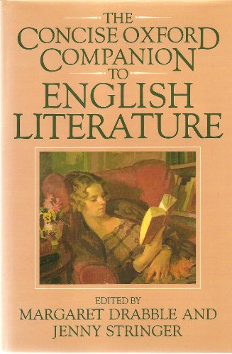 The Concise Oxford Companion to English Literature By Edited by Margaret Drabble
