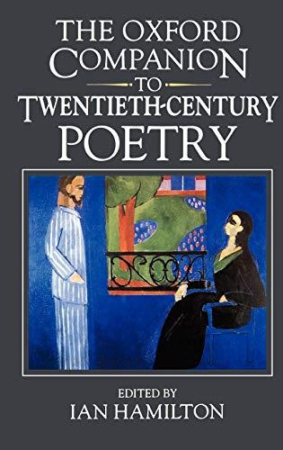 The Oxford Companion to Twentieth-Century Poetry in English By Ian Hamilton