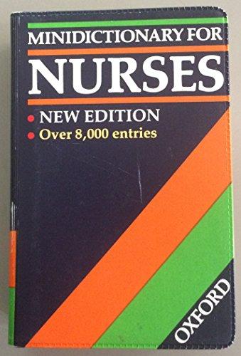 Minidictionary for Nurses By Edited by Paul Wainwright