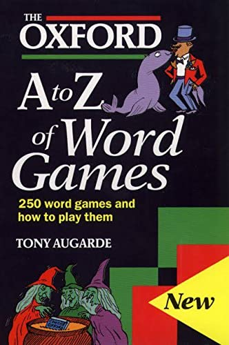 The Oxford A-Z of Word Games By Tony Augarde