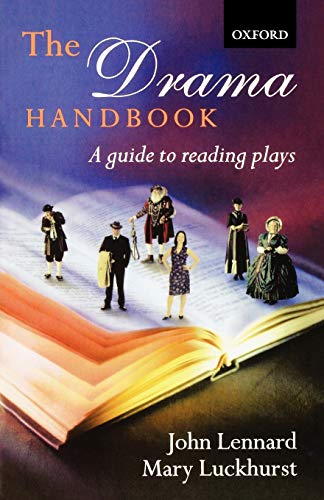 The Drama Handbook By John Lennard (University of Notre Dame)