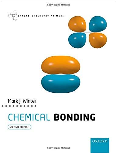 Chemical Bonding By Mark J. Winter (Professor of Chemistry, Professor of Chemistry, The University of Sheffield)