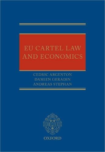 EU Cartel Law and Economics By Cedric Argenton (Associate Professor, Associate Professor, Tilburg University)
