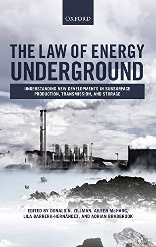 LAW OF ENERGY UNDERGROUND by Edited by Donald N. Zillman