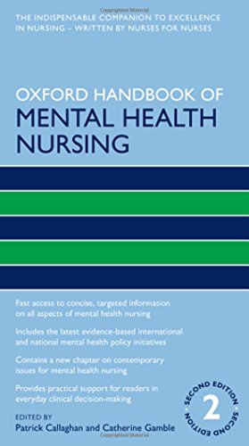 Oxford Handbook of Mental Health Nursing By Patrick Callaghan (Professor of Mental Health Nursing, Professor of Mental Health Nursing, University of Nottingham, Queens Medical Centre, Nottingham, UK)