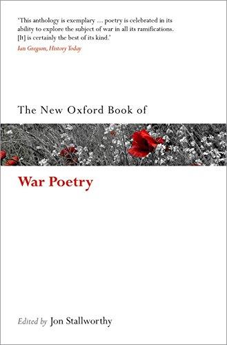 The New Oxford Book of War Poetry By Jon Stallworthy (Emeritus Professor of English, Emeritus Professor of English, Wolfson College, Oxford)