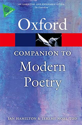 The Oxford Companion to Modern Poetry in English By Ian Hamilton
