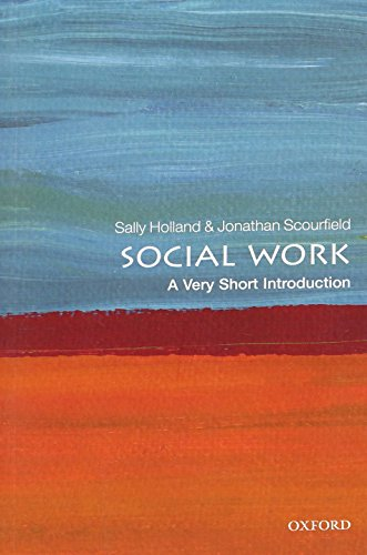Social Work: A Very Short Introduction (Very Short Introductions) By Sally Holland