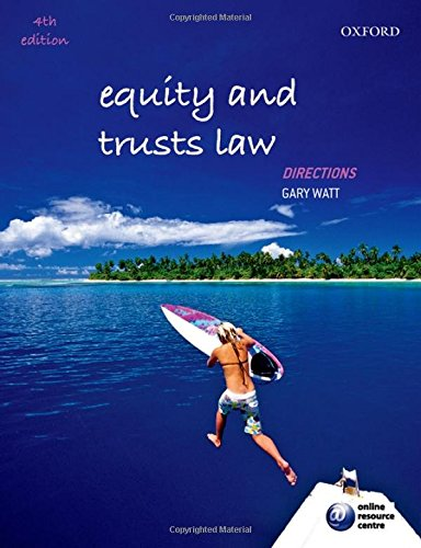 Equity and Trusts Law Directions By Gary Watt