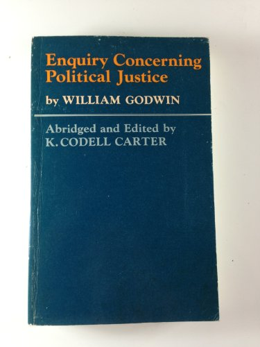 Enquiry Concerning Political Justice By William Godwin