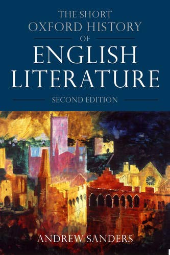 The Short Oxford History of English Literature By Andrew Sanders