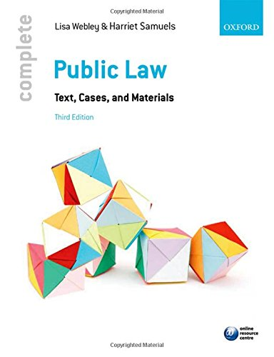 Complete Public Law: Text, Cases, and Materials by Lisa Webley