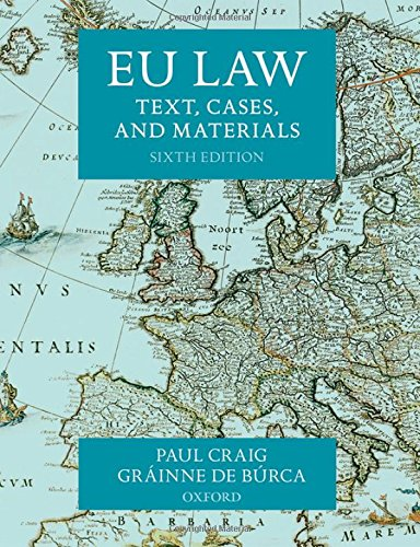 EU Law By Professor Paul Craig (Professor of English Law, St John's College, University of Oxford)