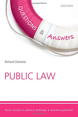 Questions & Answers Public Law Law Revision and Study Guide 8/e (Law Questions & Answers) By Richard Clements