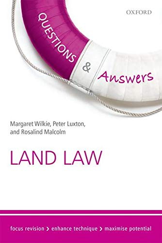 Questions & Answers Land Law: Law Revision and Study Guide by Margaret Wilkie