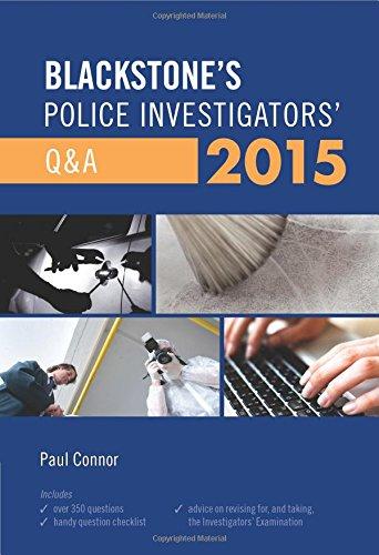 Blackstone's Police Investigators' Q&A 2015 By Paul Connor