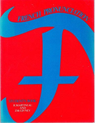 French Pronunciation By R. Martineau