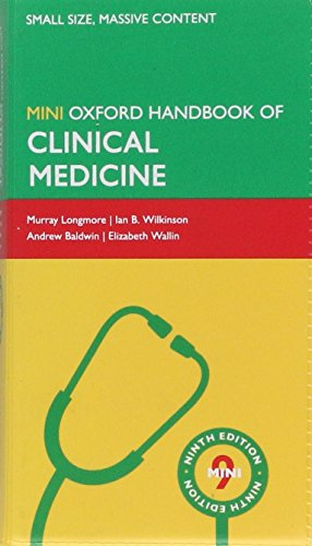 Oxford Handbook of Clinical Medicine - Mini Edition by Murray Longmore (General Practitioner, Sussex, UK)