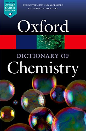 A Dictionary of Chemistry (Oxford Quick Reference) By Edited by Richard Rennie (University of Cambridge)