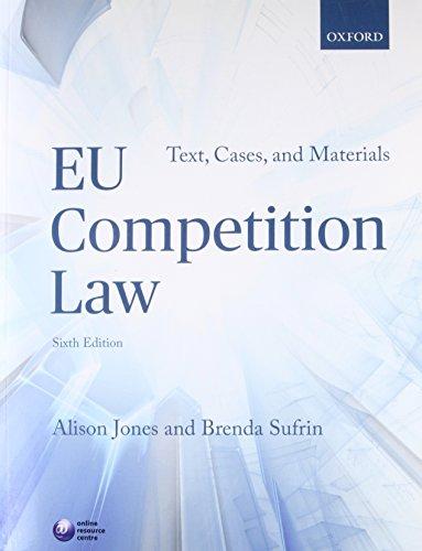EU Competition Law By Alison Jones (Professor of Law, Professor of Law, King's College, London)