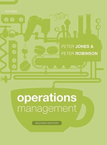 Operations Management By Peter Jones (Emeritus Professor in Hospitality Management, Emeritus Professor in Hospitality Management, Surrey Business School)