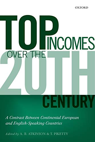 Top Incomes Over the Twentieth Century By Edited by A. B. Atkinson