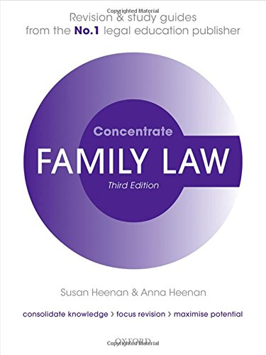 Family Law Concentrate: Law Revision and Study Guide by Susan Heenan (Principal Lecturer in Law, University of the West of England)