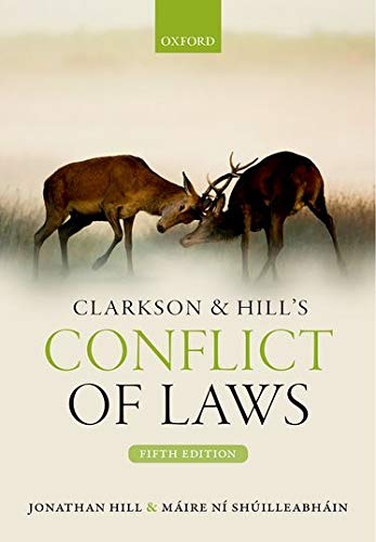 Clarkson & Hill's Conflict of Laws by Jonathan Hill