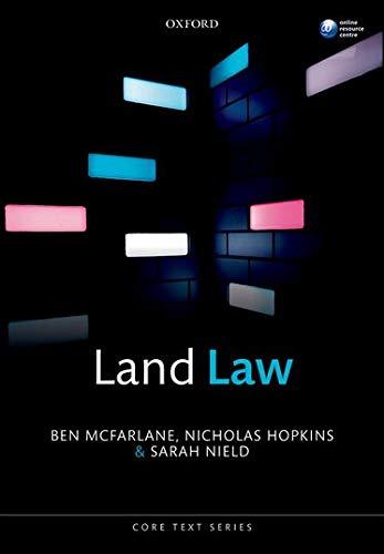 Land Law By Ben McFarlane (Professor of Law, Professor of Law, University College London)