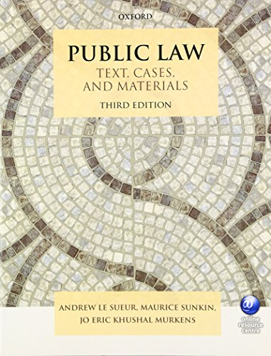 Public Law Text, Cases, and Materials 3/e By Andrew Le Sueur (Professor of Constitutional Justice, University of Essex)