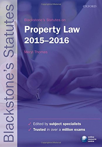 Blackstone's Statutes on Property Law 2015-2016 (Blackstone's Statute Series) By Edited by Meryl Thomas