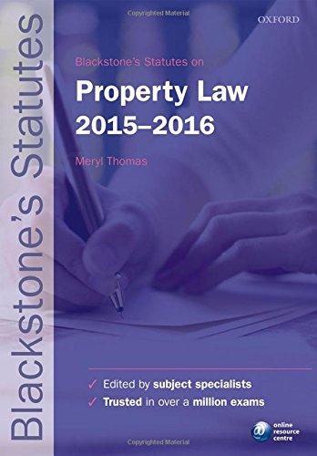 Blackstone's Statutes on Property Law By Edited by Meryl Thomas