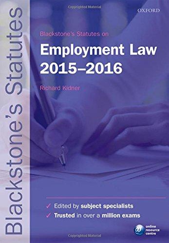 Blackstone's Statutes on Employment Law 2015-2016 By Richard Kidner