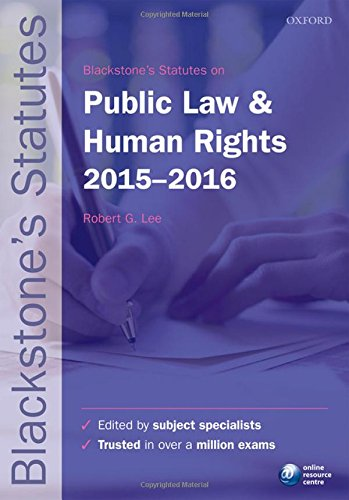 Blackstone's Statutes on Public Law & Human Rights 2015-2016 By Robert G. Lee