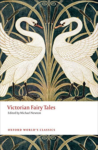 Victorian Fairy Tales By Edited by Michael Newton