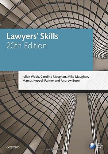Lawyers' Skills By Julian Webb (Professor of Law, University of Melbourne)